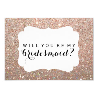 WIll You Be My Bridesmaid - Rose Gold Fab Card