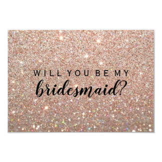 WIll You Be My Bridesmaid - Rose Gold Glitter Fab Card