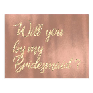 Will You Be My Bridesmaid Rose Pink Gold Faux Postcard