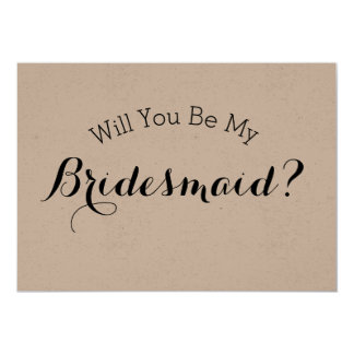 Will You Be My Bridesmaid Rustic Card, Kraft Paper Card