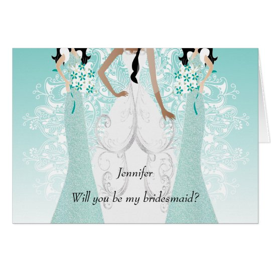Will you be My Bridesmaid? Teal Card