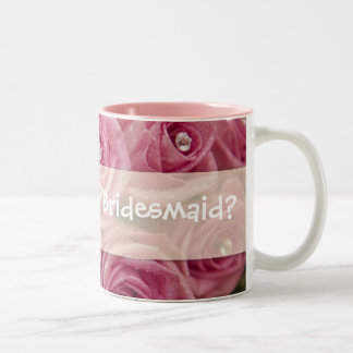 Will you be my Bridesmaid? Two-Tone Mug