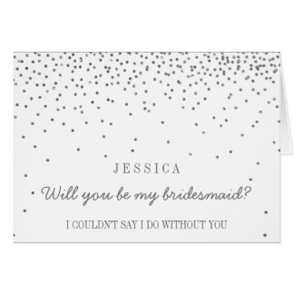 Will You Be My Bridesmaid? Vintage Silver Confetti Greeting Card