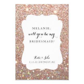 Will You Be My Bridesmaid - Wed Day Rose Glitter Card