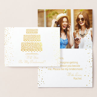 Will You Be My Bridesmaid Wedding Cake Gold Foil Foil Card