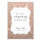 Will You Be My Bridesmaid -Wedding Day Fab Glitter Card