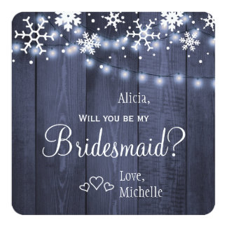 Will you be my bridesmaid winter rustic snow card