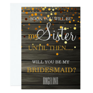 Will you be my bridesmaid? Wooden Background 13 Cm X 18 Cm Invitation Card