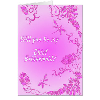 Will you be my chief bridesmaid exotica pink card