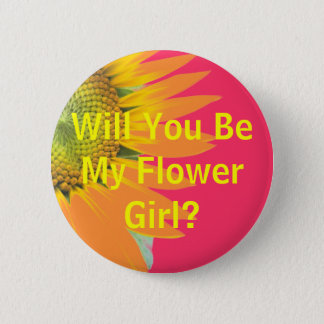 Will you be my flower girl? 6 cm round badge