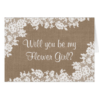 Will You Be My Flower Girl? Rustic Burlap & Lace Greeting Card
