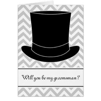 Will you be my groomsman card | Chevron and tophat