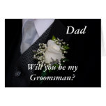 Will You Be My Groomsman Dad Cards