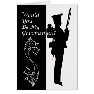 Will you be my groomsman military napolionic card