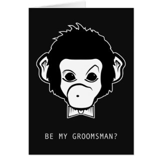 will you be my groomsman? mister monkey note card