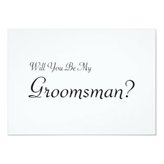 Will You Be My Groomsman with Man Image 13 Cm X 18 Cm Invitation Card