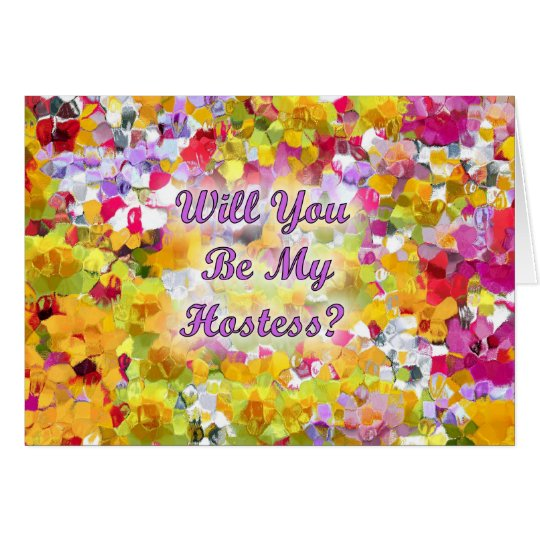 Will You Be My Hostess ? Card