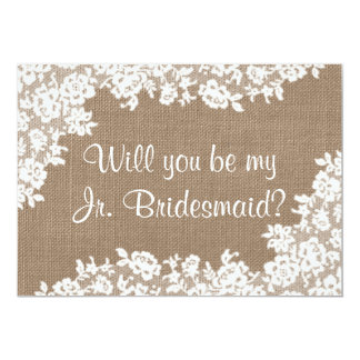 Will You Be My Jr. Bridesmaid Rustic Burlap & Lace Card
