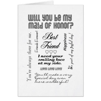 Will You Be My Maid of Honor, Best Friend? Greeting Card
