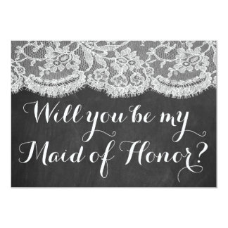 Will You Be My Maid of Honor? Chalkboard & Lace 13 Cm X 18 Cm Invitation Card
