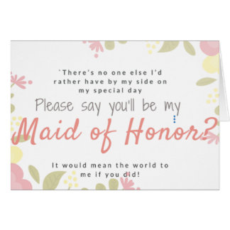 Will you be my maid of honor? custom text card