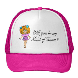 Will You Be My Maid Of Honor? (Girl) Trucker Hats