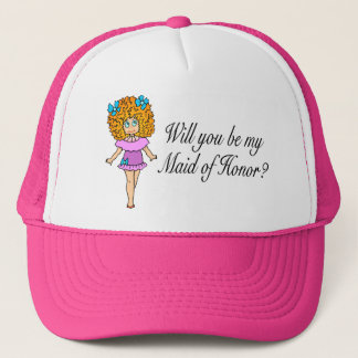 Will You Be My Maid Of Honor? (Girl) Trucker Hat