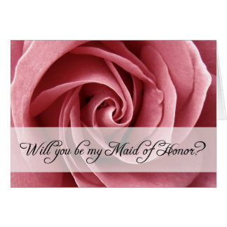 will you be my maid of honor? : rose greeting card