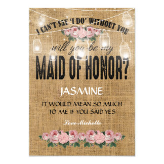 Will you be my Maid of Honor? | Rustic Burlap Card