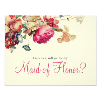 Will you Be my Maid of Honor  Vintage Floral Card