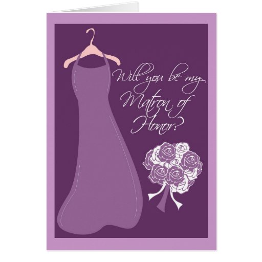 Will you be my Matron of Honor? Greeting Cards