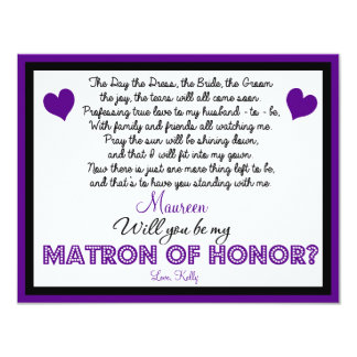 Will you be my Matron of Honor? Card 11 Cm X 14 Cm Invitation Card