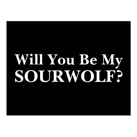Will you be my SOURWOLF? Customisable Text & Postcard