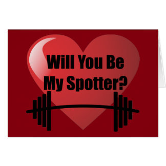 Will You Be My Spotter? Greeting Card
