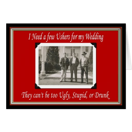 Will you be my Usher? - FUNNY Greeting Cards