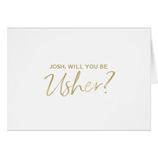 Will you be my usher | Gold Hand lettered Card