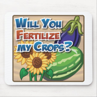 Will you Fertilize My Crops? Mouse Mat