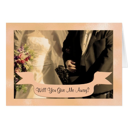 Will You Give me Away? Personalized Greeting Cards
