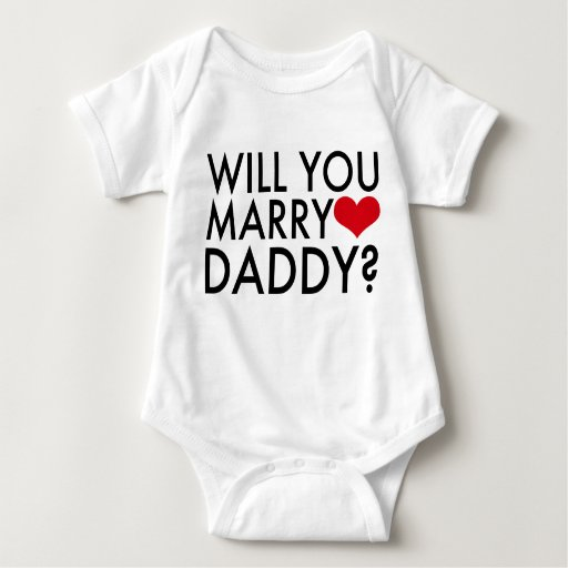 Will You Marry Daddy? Tee Shirt