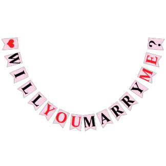WILL YOU MARRY ME? MARRIAGE PROPOSAL - Pink Color Bunting
