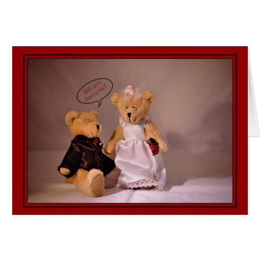 Will you marry me? Marriage proposal. Wedding bear Greeting Card