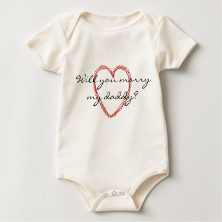 Will You Marry My Daddy? Baby Tshirt