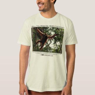 Will you miss me?  Orangutans 2 T-Shirt