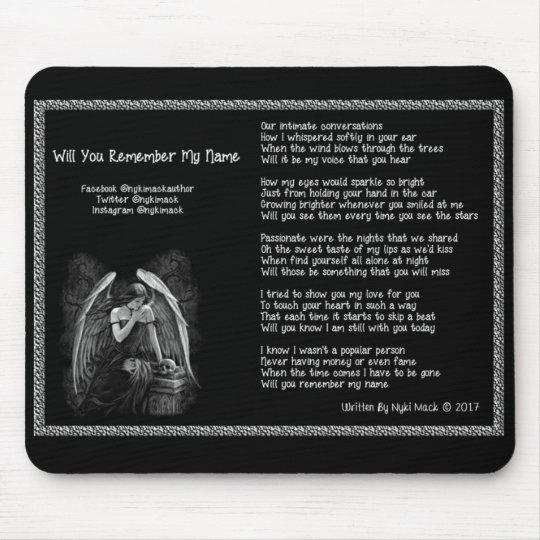 Will You Remember My Name Mousepad