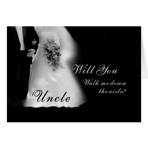 Will You Walk Me Down the Aisle Uncle? Wedding Card