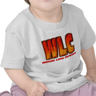 Willfully Lying Christians Tees