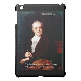 """William Blake """"Become Wise"""" Quote  Case For The iPad Mini"""