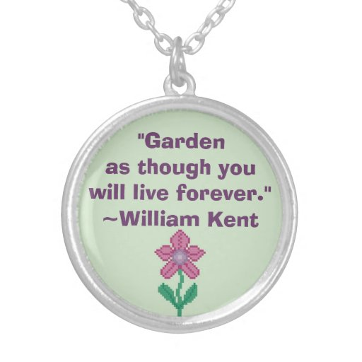 William Kent Garden Forever Quote Necklace