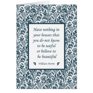 William Morris Famous Quotation Interior Design Card