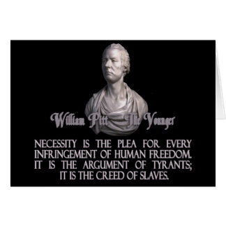 William Pitt the Younger on Necessity Greeting Card